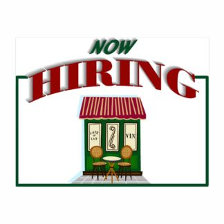Now Hiring Cafe Sign