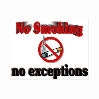 No Smoking No Exceptions Sign
