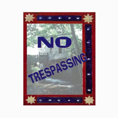 Americana No Trespassing Sign